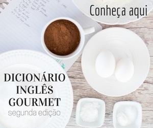 dicionário de termos culinários inglês gourmet