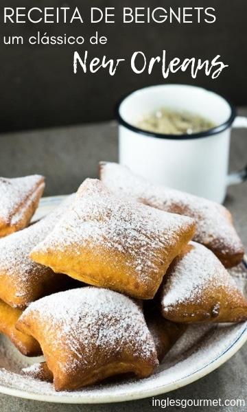 Receita de Beignets, um clássico de New Orleans   Inglês Gourmet