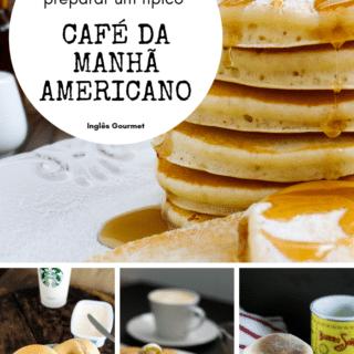 10 receitas para você preparar um típico café da manhã americano | Inglês Gourmet