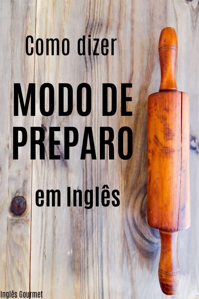Modo de Preparo em Inglês